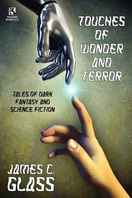Touches of Wonder and Fantasy: Tales of Dark Fantasy and Science Fiction / Voyages in Mind and Space: Stories of Mystery and Fantasy (Wildside Double (Paperback)