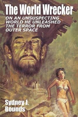 The World Wrecker: A Science Fiction Novel (Paperback)