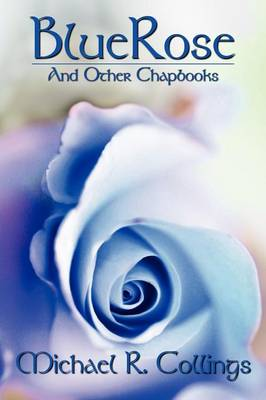 Bluerose and Other Chapbooks (Paperback)