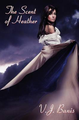 The Scent of Heather: A Gothic Tale of Terror (Paperback)