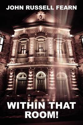 Within That Room! a Mystery of Horror (Paperback)