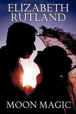 Moon Magic: A Novel of Romance (Paperback)