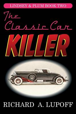 The Classic Car Killer: The Lindsey & Plum Detective Series, Book Two (Paperback)