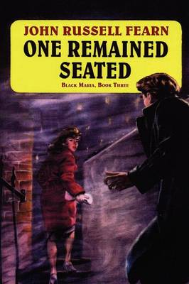 One Remained Seated: A Classic Crime Novel: Black Maria, Book Three (Paperback)