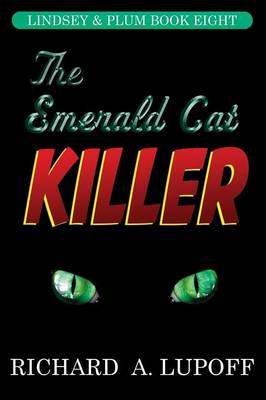 The Emerald Cat Killer: The Lindsey & Plum Detective Series, Book Eight (Paperback)