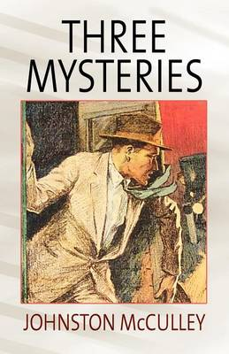 Three Mysteries by Johnston McCulley (Paperback)