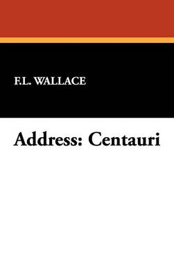 Address: Centauri (Hardback)
