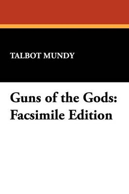 Guns of the Gods: Facsimile Edition (Paperback)