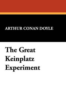 The Great Keinplatz Experiment (Paperback)