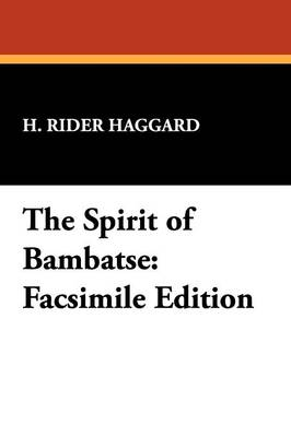 The Spirit of Bambatse: Facsimile Edition (Paperback)
