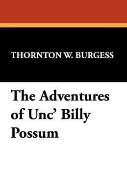 The Adventures of Unc' Billy Possum (Paperback)