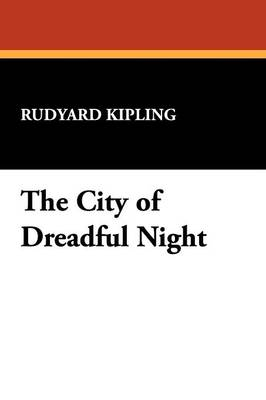 The City of Dreadful Night (Paperback)