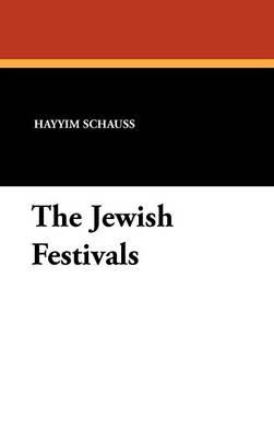 The Jewish Festivals (Hardback)