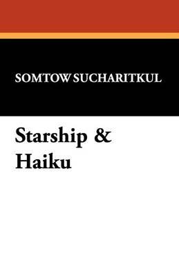 Starship & Haiku (Paperback)