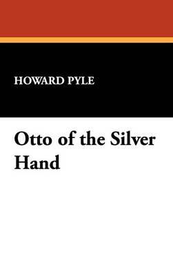 Otto of the Silver Hand (Hardback)