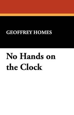 No Hands on the Clock (Paperback)