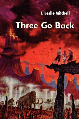 Three Go Back (Paperback)