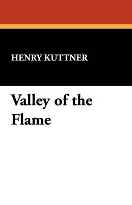 Valley of the Flame (Paperback)