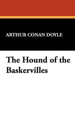 The Hound of the Baskervilles (Hardback)