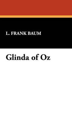 Glinda of Oz (Hardback)
