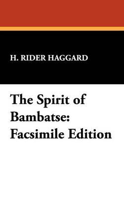 The Spirit of Bambatse: Facsimile Edition (Hardback)