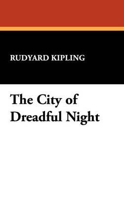 The City of Dreadful Night (Hardback)
