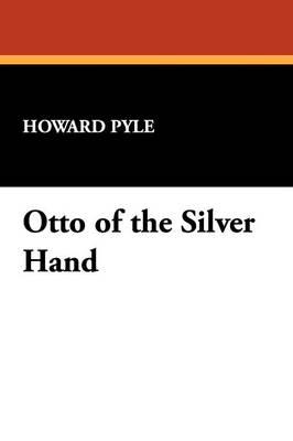 Otto of the Silver Hand (Paperback)