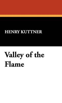 Valley of the Flame (Hardback)
