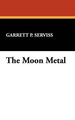 The Moon Metal (Hardback)