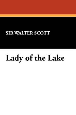 Lady of the Lake (Paperback)