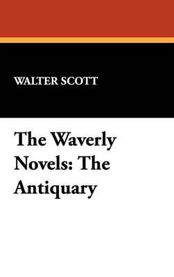 The Waverly Novels: The Antiquary (Hardback)