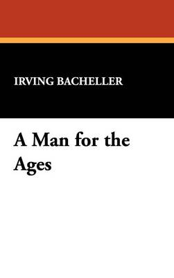 A Man for the Ages (Hardback)