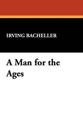 A Man for the Ages (Paperback)