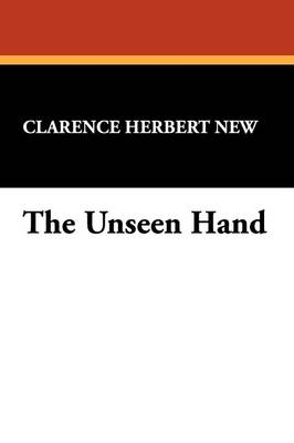 The Unseen Hand (Paperback)