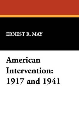 American Intervention: 1917 and 1941 (Paperback)