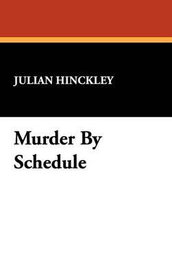 Murder by Schedule (Hardback)