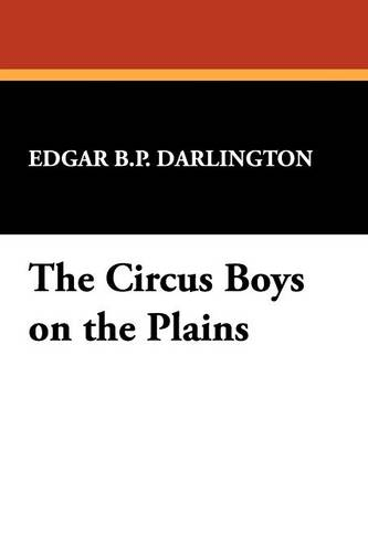 The Circus Boys on the Plains (Paperback)