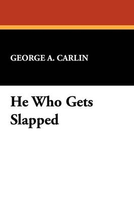 He Who Gets Slapped (Paperback)