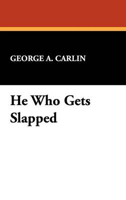 He Who Gets Slapped (Hardback)