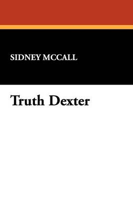 Truth Dexter (Paperback)