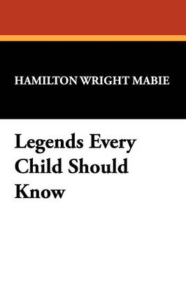 Legends Every Child Should Know (Paperback)