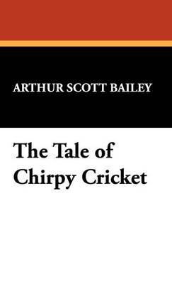 The Tale of Chirpy Cricket (Hardback)