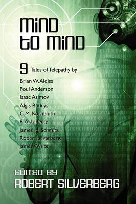 Mind to Mind: Science Fiction Stories by Isaac Asimov, Poul Anderson, James White, and More! (Paperback)