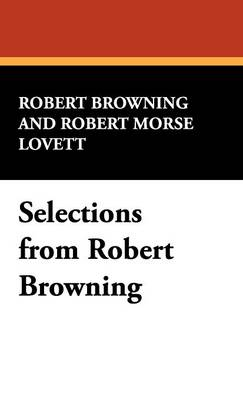 Selections from Robert Browning (Hardback)