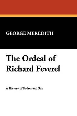 The Ordeal of Richard Feverel (Paperback)