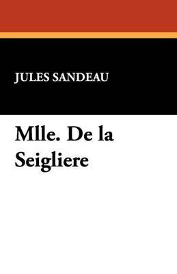 Mlle. de La Seigliere (Paperback)