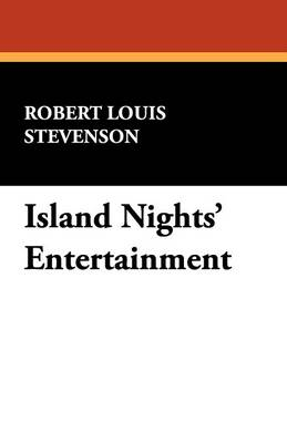 Island Nights' Entertainment (Paperback)