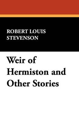 Weir of Hermiston and Other Stories (Paperback)