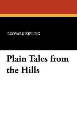 Plain Tales from the Hills (Paperback)