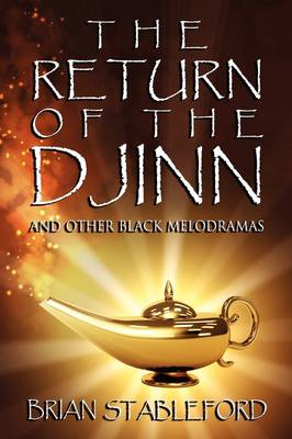 The Return of the Djinn and Other Black Melodramas (Paperback)